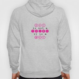 Art is not a thing, it is a way.  Hoody