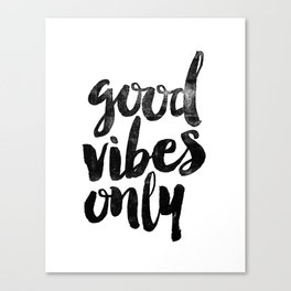 Good Vibes Only black and white typography poster black-white design home decor bedroom wall art Canvas Print