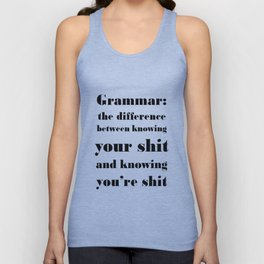 Grammar: The Difference Between Your and You're Unisex Tank Top