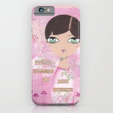 Always remember to love yourself iPhone 6s Slim Case