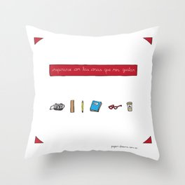 Inspire yourself with things you like Throw Pillow