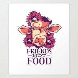 Friends Not Food Vegan Art Print
