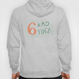 6AM Yoga Hoody