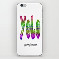yolo iPhone & iPod Skins featuring YoLo by  Alexia Miles photography