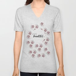 You are capable of Beautiful things.  Unisex V-Neck