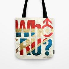 Who R U? Tote Bag