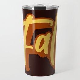 It's Fall! Travel Mug