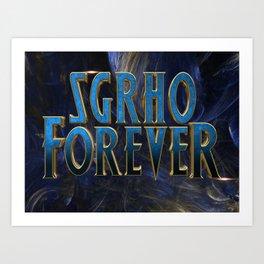 SGRho Forever Art Print
