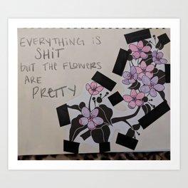 flowers are pretty Art Print
