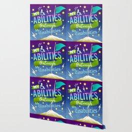 My Abilities Outweigh My Disabilities Wallpaper