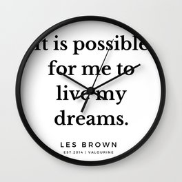 43  |  Les Brown  Quotes | 190824 Wall Clock