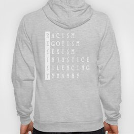 Resist : a political protest Hoody