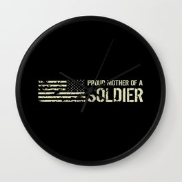 Proud Mother of a Soldier Wall Clock