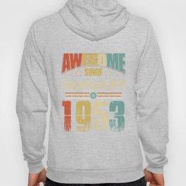 Awesome Since January 1953 T-Shirt Hoody