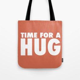 TIME FOR A HUG Tote Bag