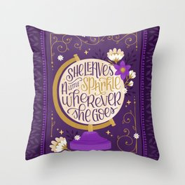 She Leaves a Little Sparkle Wherever She Goes Throw Pillow