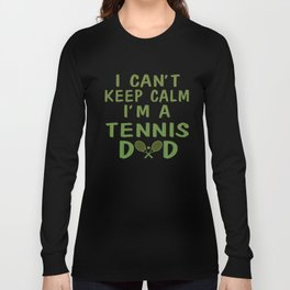I'M A TENNIS DAD Long Sleeve T-shirt