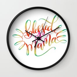 Blessed Mama Colorful Hand Lettering Design Wall Clock