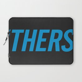 'Thers Laptop Sleeve