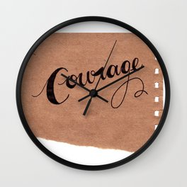 Simple Courage Wall Clock
