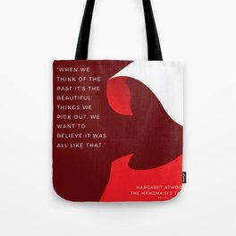 7   |The Handmaid's Tale Quote Series  | 190616 Tote Bag