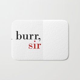 Aaron Burr, sir Bath Mat