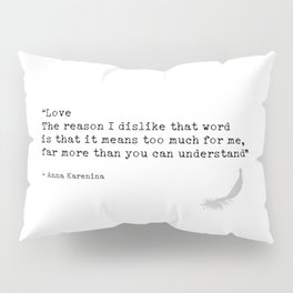 Quote 9 Pillow Sham
