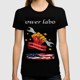 T-shirt labor day T-shirt