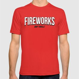 FIREWORKS and THRILL! T-shirt