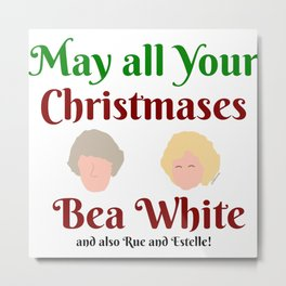 May all your Christmases Bea White Metal Print