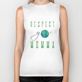Respect Yo' Momma Earth Day Biker Tank