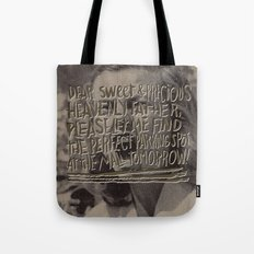 THE PERFECT PARKING SPOT Tote Bag