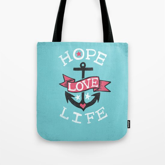 HOPE LOVE LIFE - ANCHOR Tote Bag