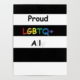 Proud LGBTQ+ Ally Poster