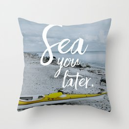 Sea you later. Throw Pillow