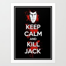 Keep Calm and Kill Jack Art Print