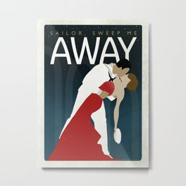 Sailor, Sweep Me Away - (Enlisted at the Navy Ball) Metal Print