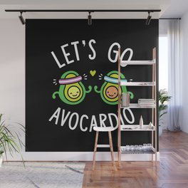 Let's Go Avocardio Wall Mural