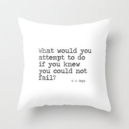 What would you attempt Throw Pillow