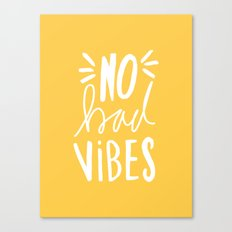 No Bad vibes hand lettered typography - Yellow Canvas Print