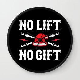 No Lift No Gift (Funny Santa Claus Rule 1) Wall Clock
