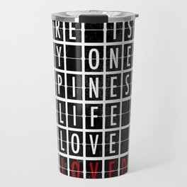 Destination Sign Love Travel Mug