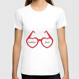 lookin' fire T-shirt
