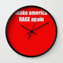 make america RAGE again Wall Clock