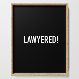 Lawyered Serving Tray