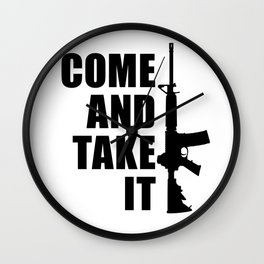 Come and Take it with AR-15 Wall Clock