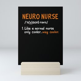Neuro Nurse Definition Mini Art Print