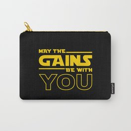 May The Gains Be With You Carry-All Pouch