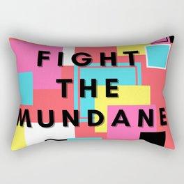 Fight The Mundane Rectangular Pillow