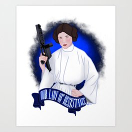Our Lady of Resistance Art Print